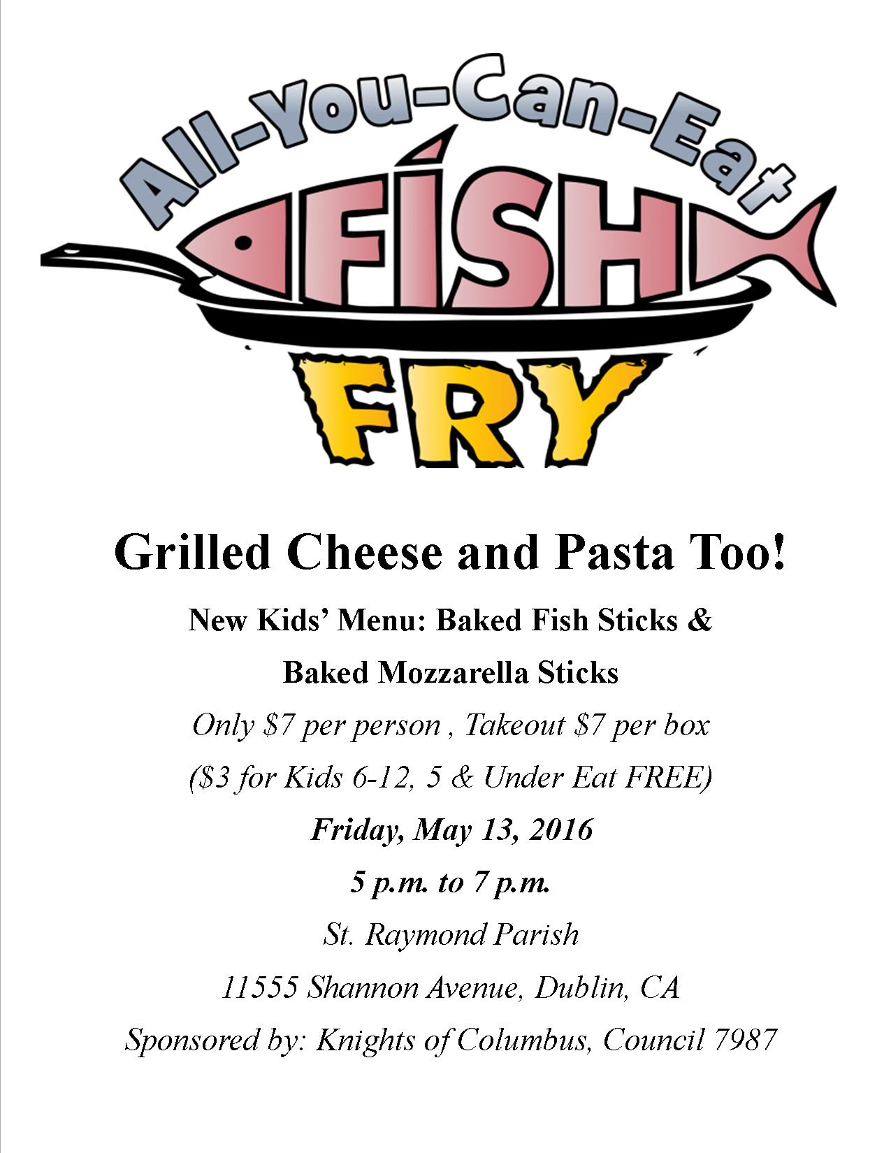 St raymond catholic church next fish fry may 13th 2016 for All you can eat fish fry